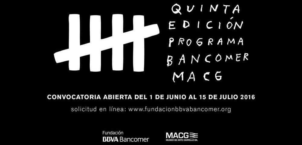 Convocatoria 5ta Edicion del Programa BBVA Bancomer Museos de Arte Carrillo Gil MACG